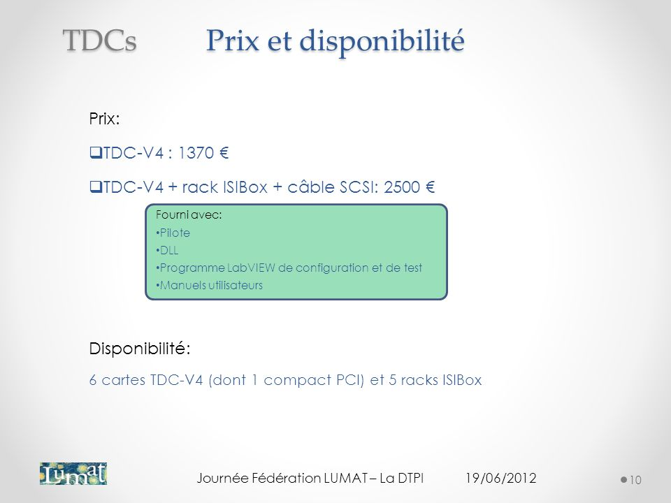 Prix et disponibilité TDCs Prix: TDC-V4 : 1370 €