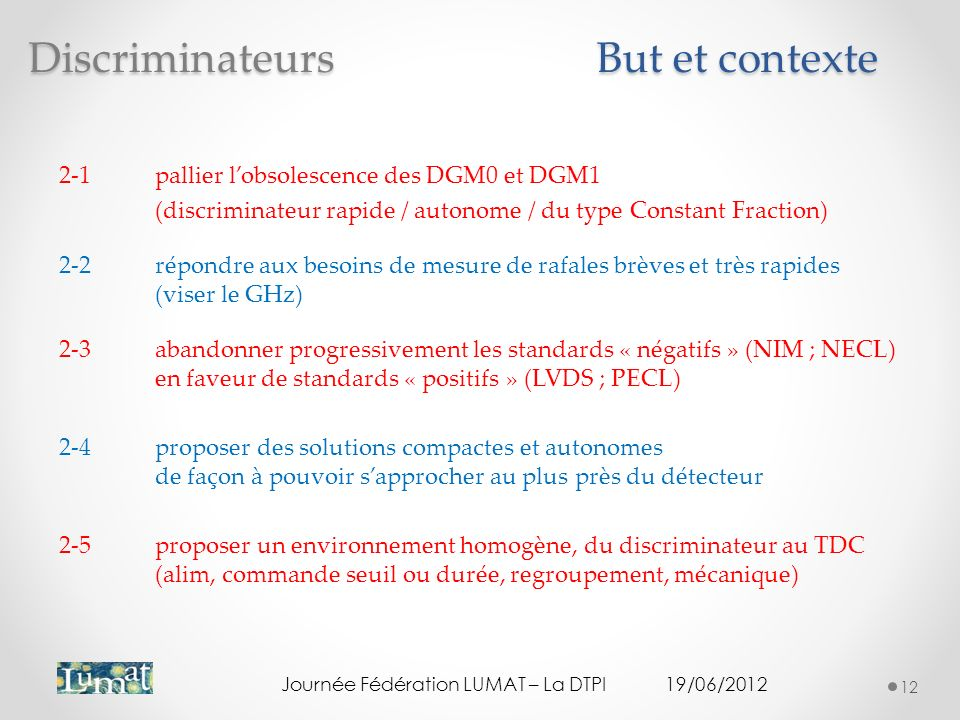Discriminateurs But et contexte