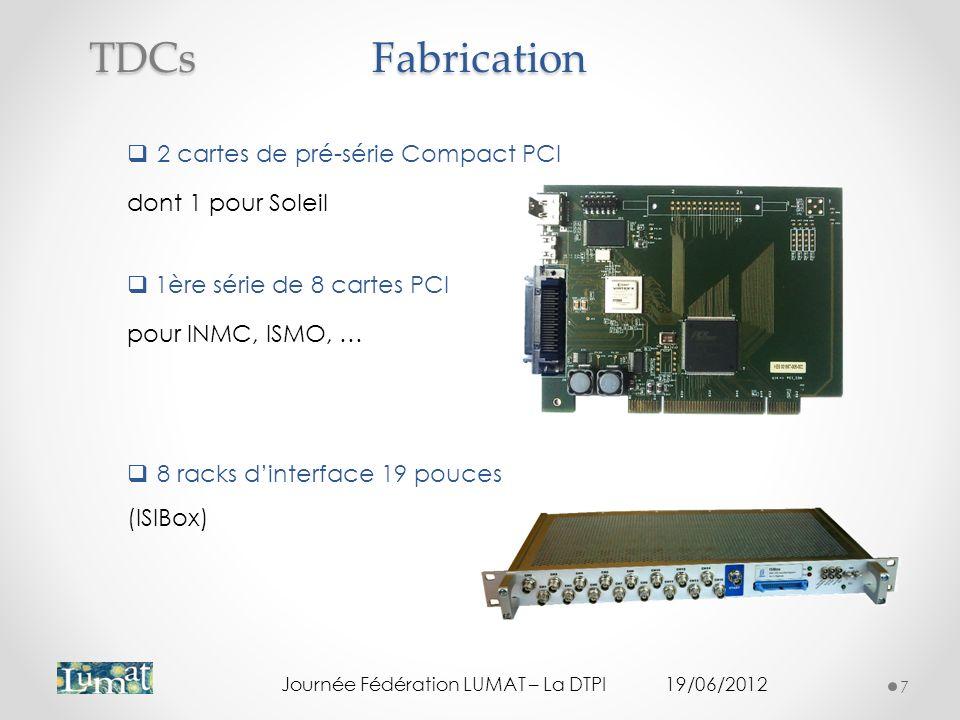 Fabrication TDCs 2 cartes de pré-série Compact PCI dont 1 pour Soleil