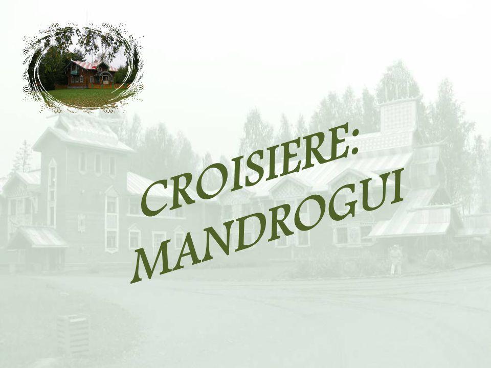 CROISIERE: MANDROGUI