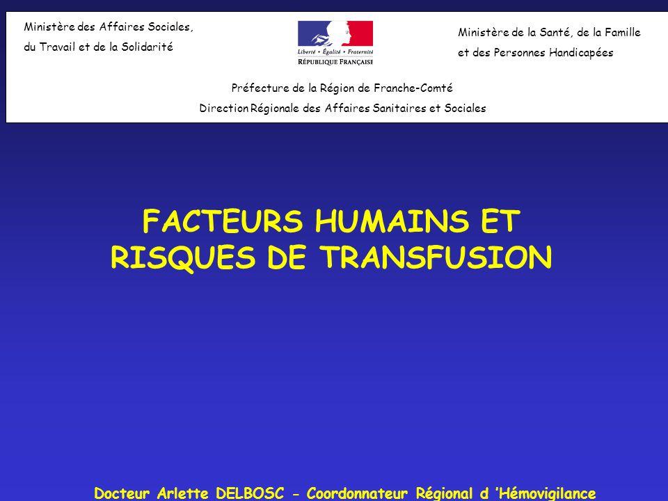 FACTEURS HUMAINS ET RISQUES DE TRANSFUSION