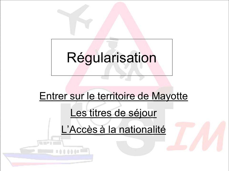 Régularisation Entrer sur le territoire de Mayotte