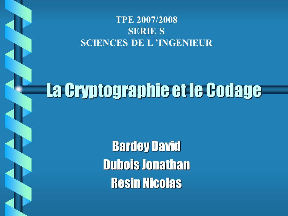 La Cryptographie et le Codage