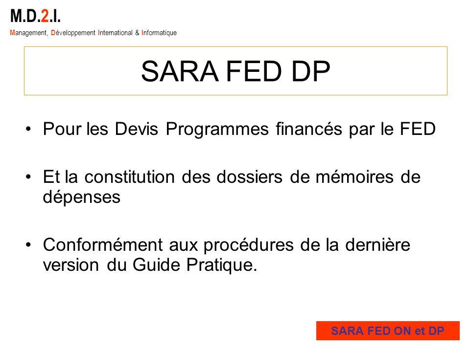 SARA FED DP M.D.2.I. Pour les Devis Programmes financés par le FED