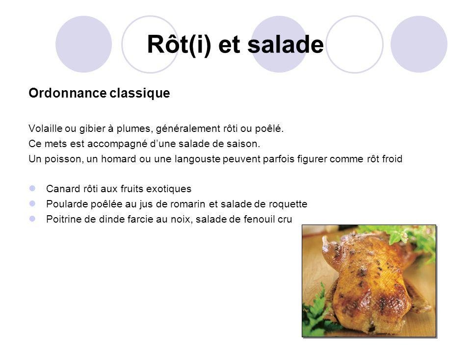 Rôt(i) et salade Ordonnance classique