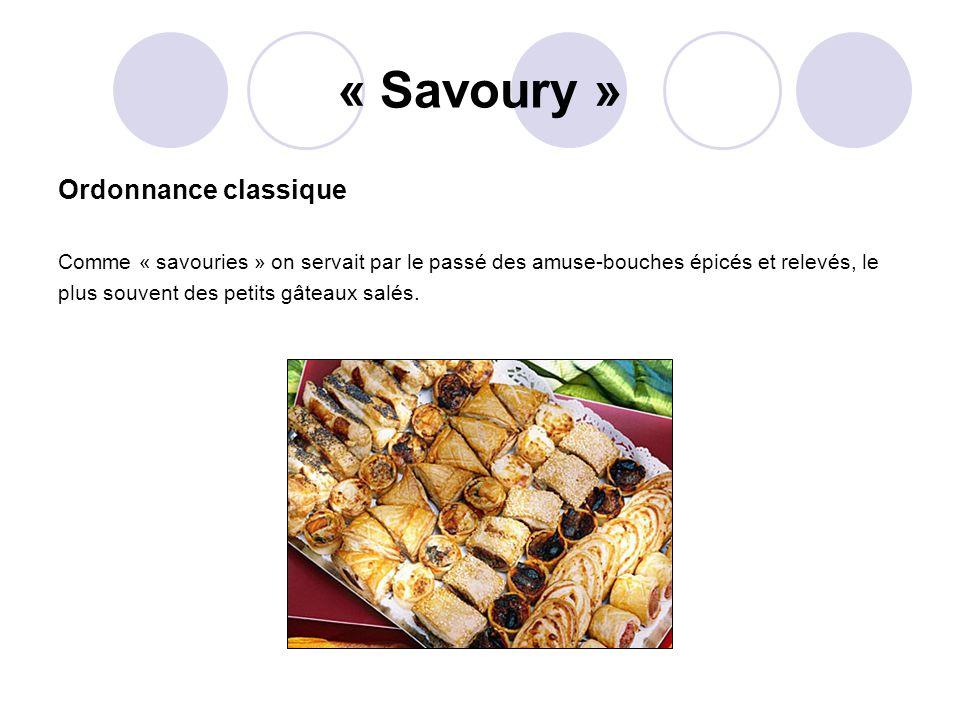 « Savoury » Ordonnance classique