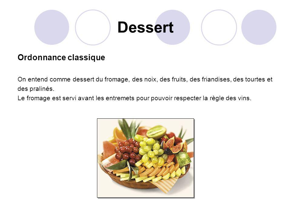 Dessert Ordonnance classique
