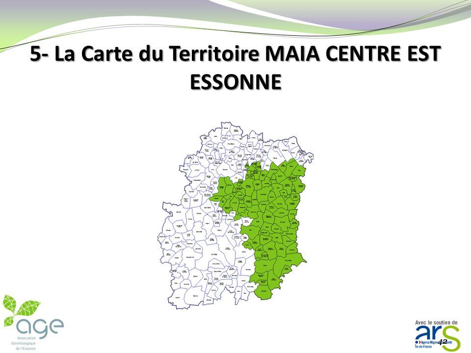 5- La Carte du Territoire MAIA CENTRE EST ESSONNE