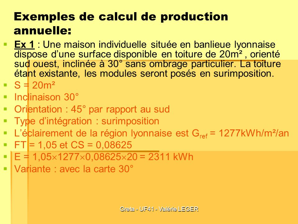 Exemples de calcul de production annuelle: