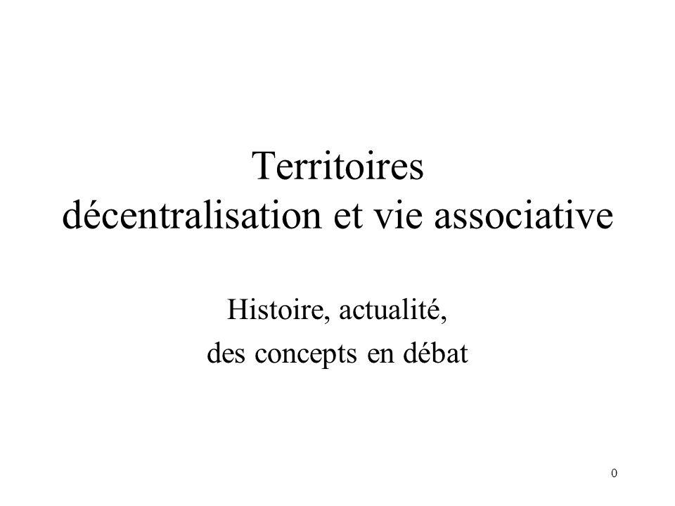 La décentralisation Divers types de gouvernances possibles (exécutif/délibératif)! Une question locale qui concerne l'Etat!