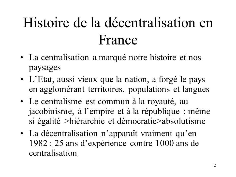 La France centralisée Des collectivités locales sous tutelle : après 1789, victoire des jacobins sur les girondins.