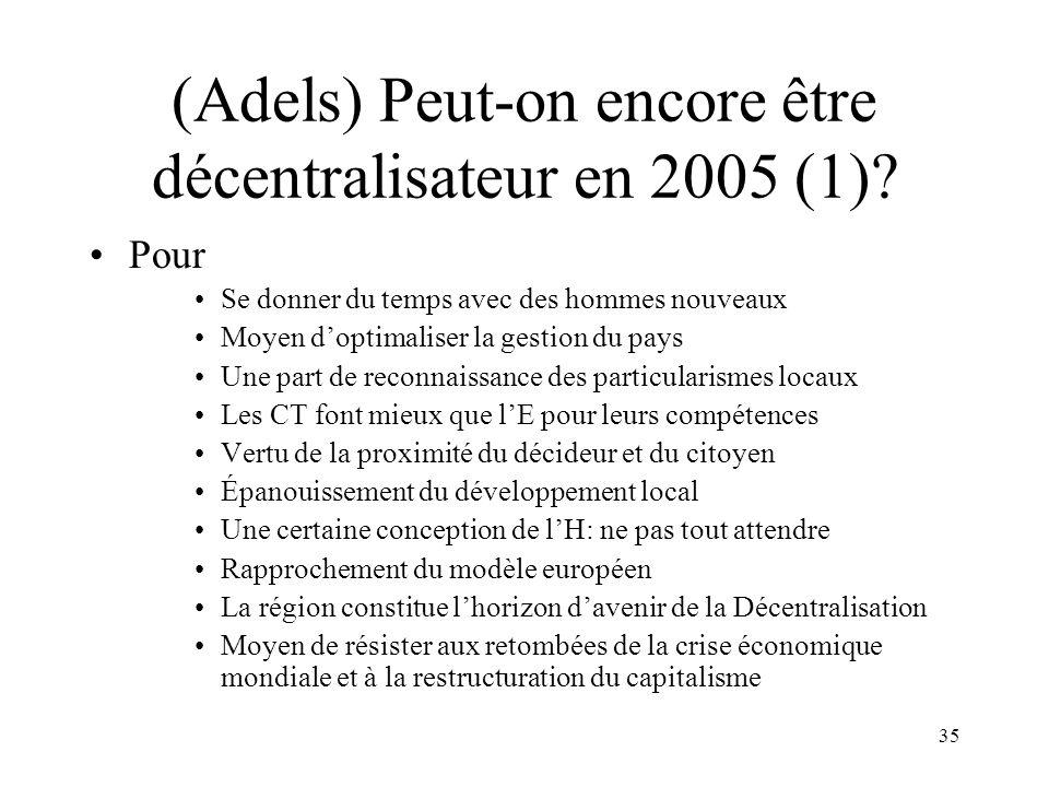 Peut-on encore être décentralisateur en 2005 (2)
