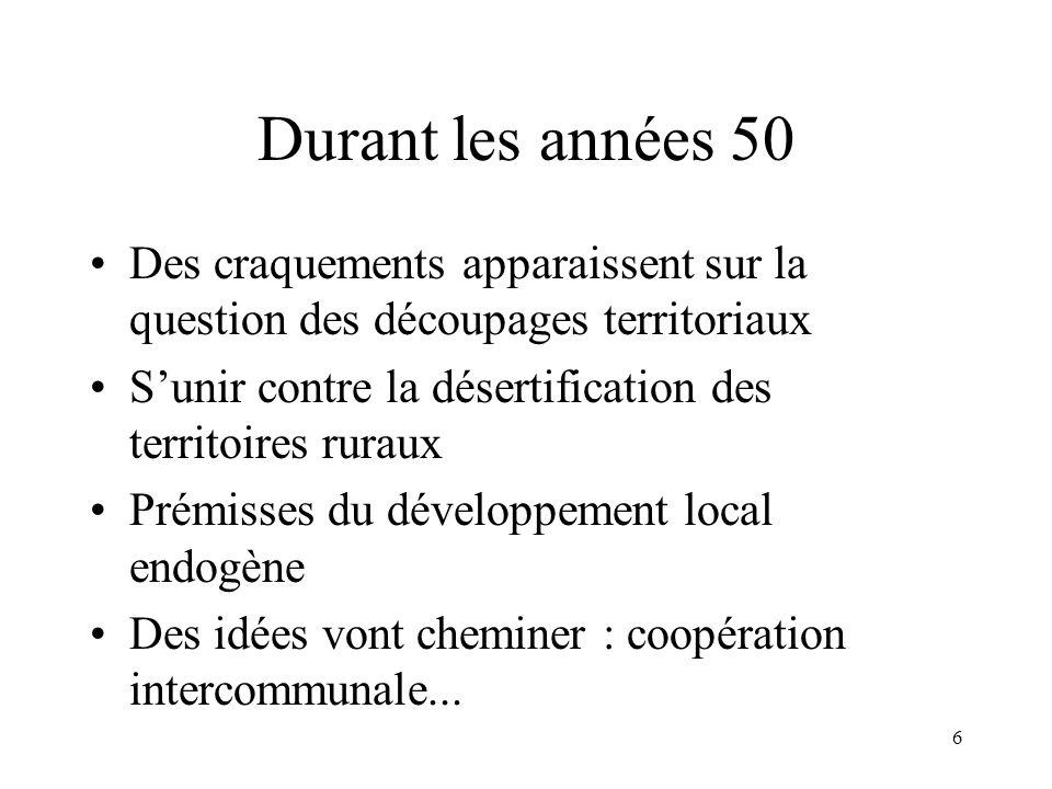 Quelques dates 1789 : création des communes sur les anciennes paroisses : 40000.