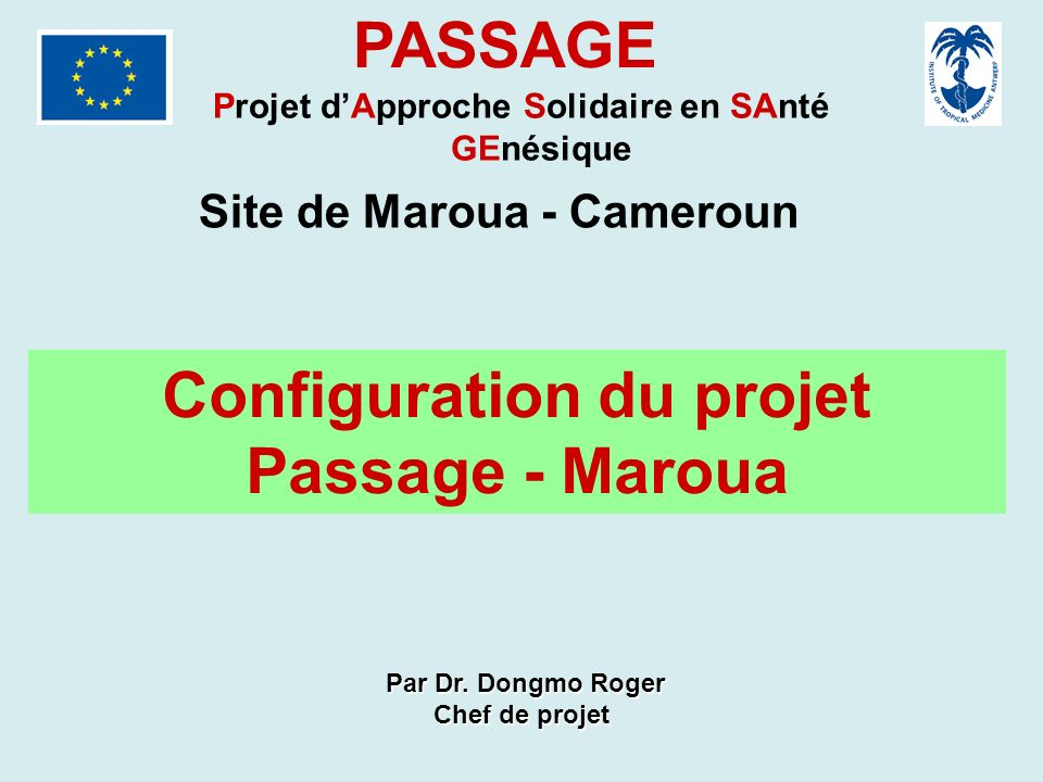 PASSAGE Configuration du projet Passage - Maroua