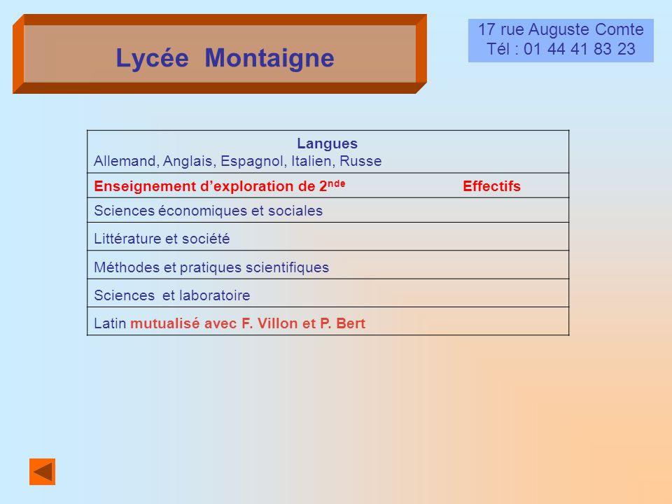 Lycée Montaigne 17 rue Auguste Comte Tél : 01 44 41 83 23 Langues