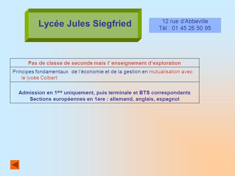 Lycée Jules Siegfried 12 rue d'Abbeville Tél : 01 45 26 50 95