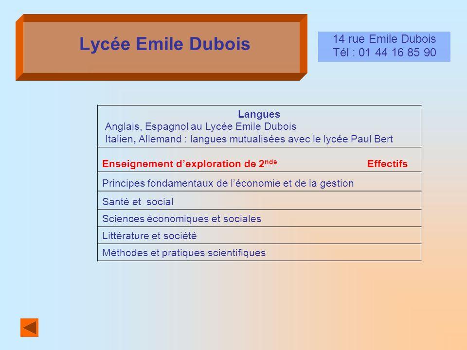 Lycée Emile Dubois 14 rue Emile Dubois Tél : 01 44 16 85 90 Langues