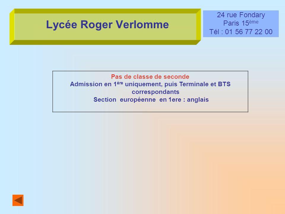 Lycée Roger Verlomme 24 rue Fondary Paris 15ème Tél : 01 56 77 22 00