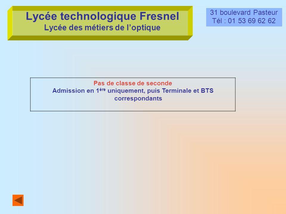Lycée technologique Fresnel Lycée des métiers de l'optique