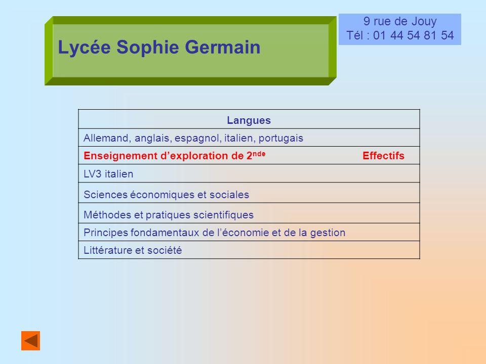 Lycée Sophie Germain 9 rue de Jouy Tél : 01 44 54 81 54 Langues