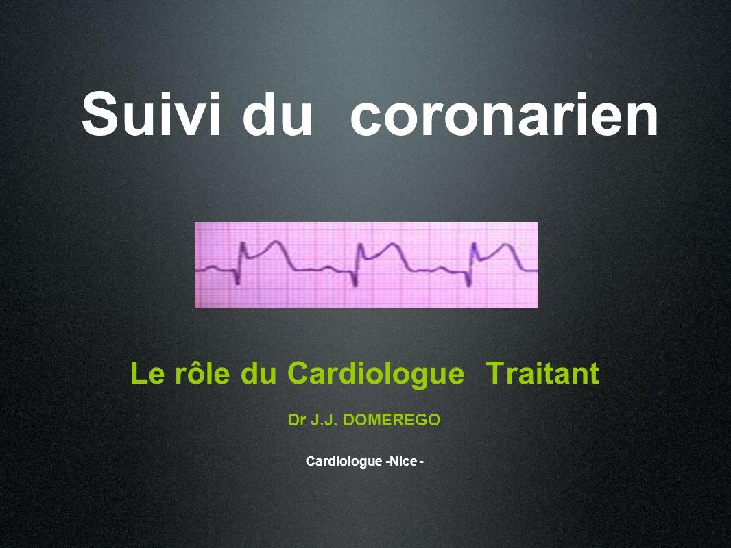 Le rôle du Cardiologue Traitant