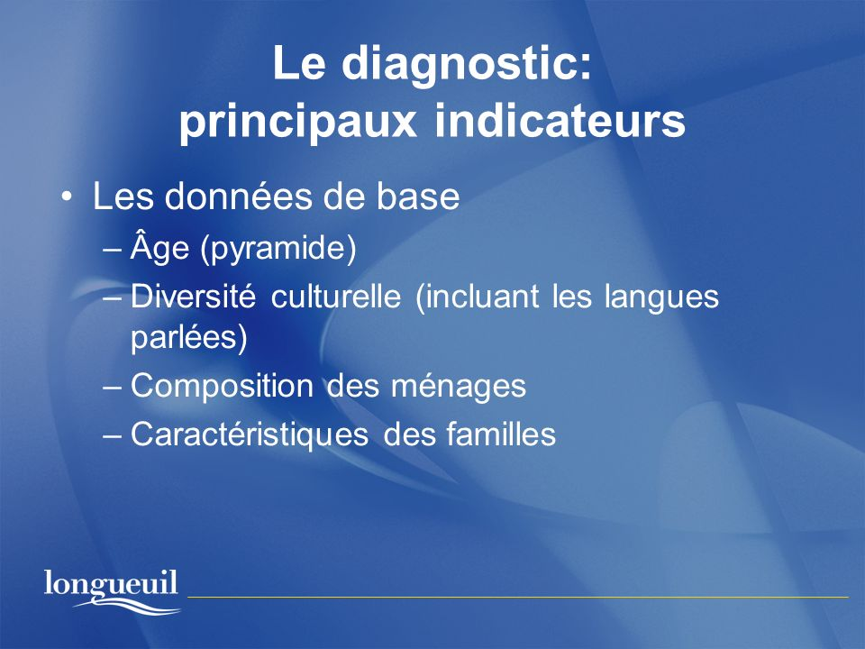 Le diagnostic: principaux indicateurs