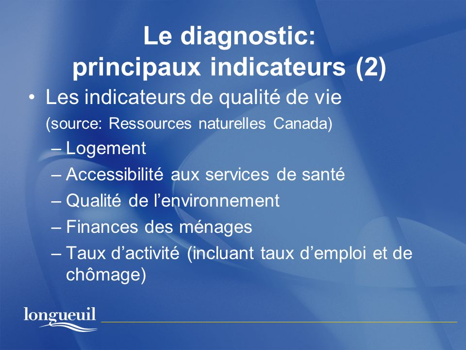 Le diagnostic: principaux indicateurs (2)