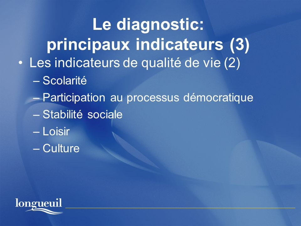 Le diagnostic: principaux indicateurs (3)