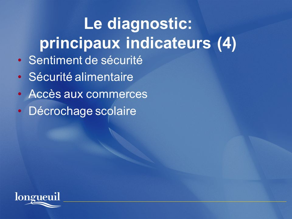 Le diagnostic: principaux indicateurs (4)