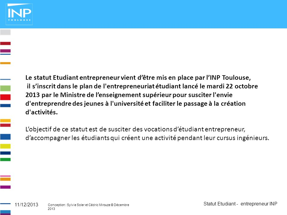 Le statut Etudiant entrepreneur vient d'être mis en place par l'INP Toulouse,