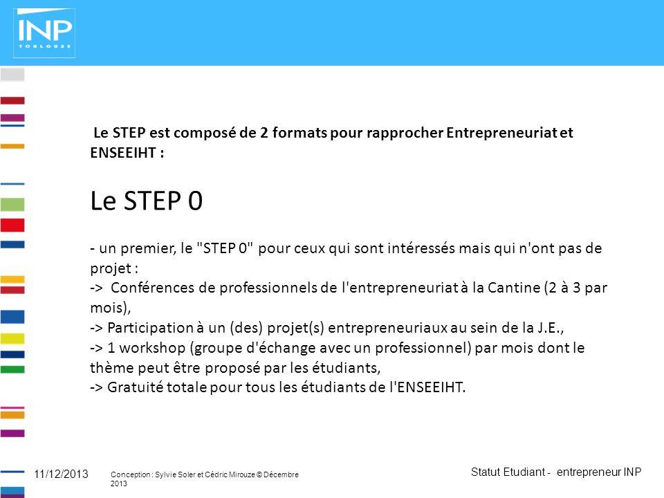 Le STEP est composé de 2 formats pour rapprocher Entrepreneuriat et ENSEEIHT :