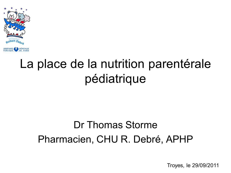 La Place De Nutrition Parentrale Pdiatrique