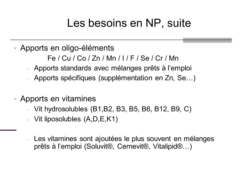 Les besoins en NP, suite Apports en oligo-éléments