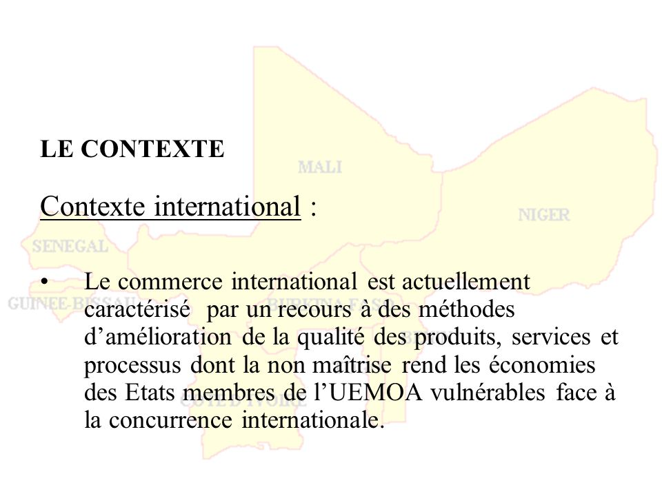 Contexte international :