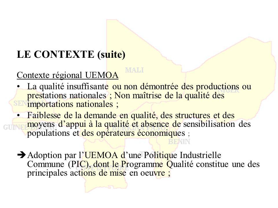 LE CONTEXTE (suite) Contexte régional UEMOA