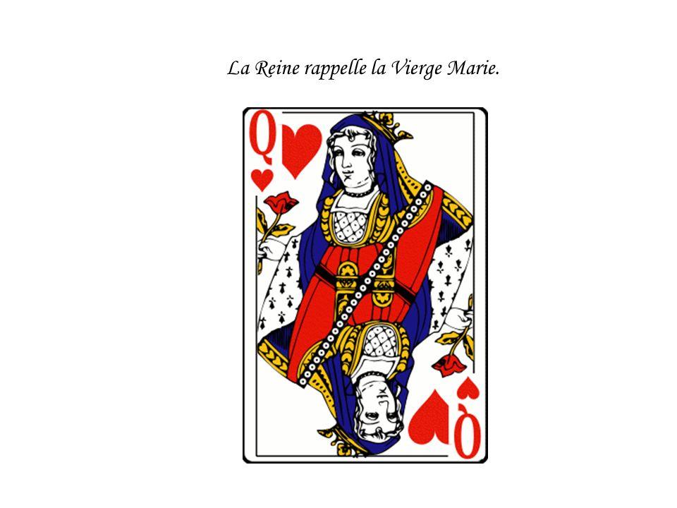 La Reine rappelle la Vierge Marie.