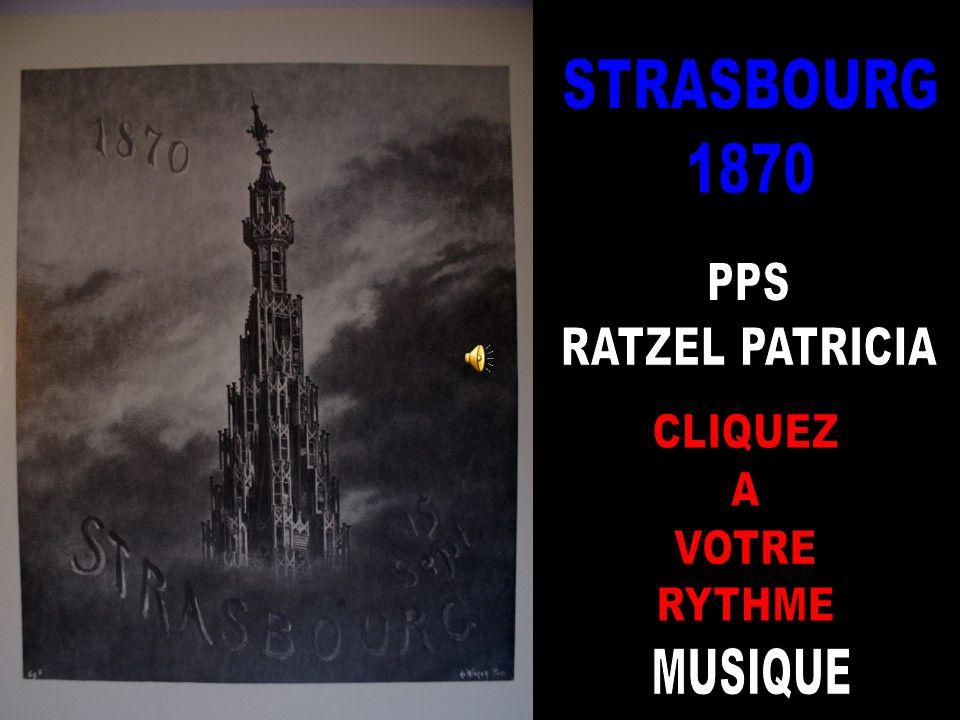 STRASBOURG 1870 PPS RATZEL PATRICIA CLIQUEZ A VOTRE RYTHME MUSIQUE