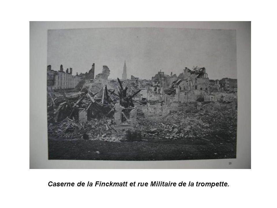 Caserne de la Finckmatt et rue Militaire de la trompette.
