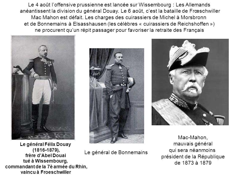 commandant de la 7è armée du Rhin, vaincu à Froeschwiller