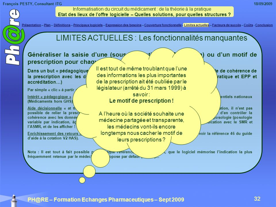 Le motif de prescription !