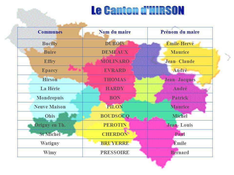 Le Canton d HIRSON Communes Nom du maire Prénom du maire Bucilly
