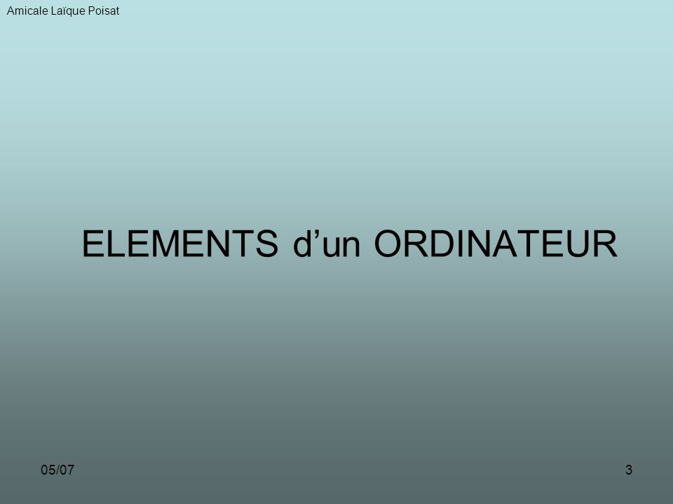 ELEMENTS d'un ORDINATEUR