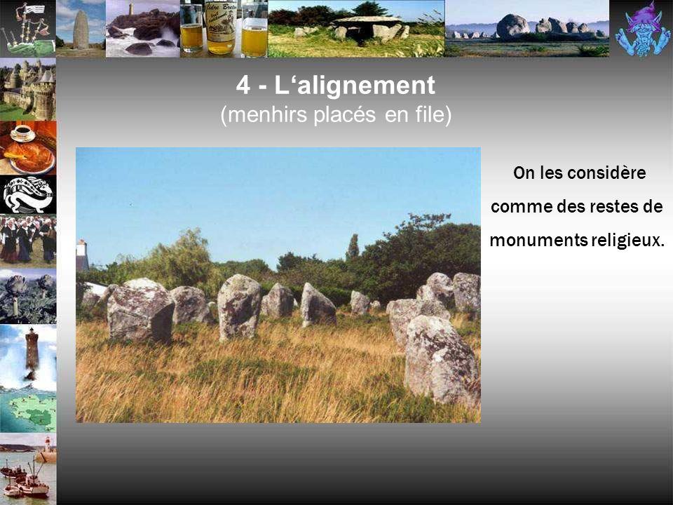 4 - L'alignement (menhirs placés en file)