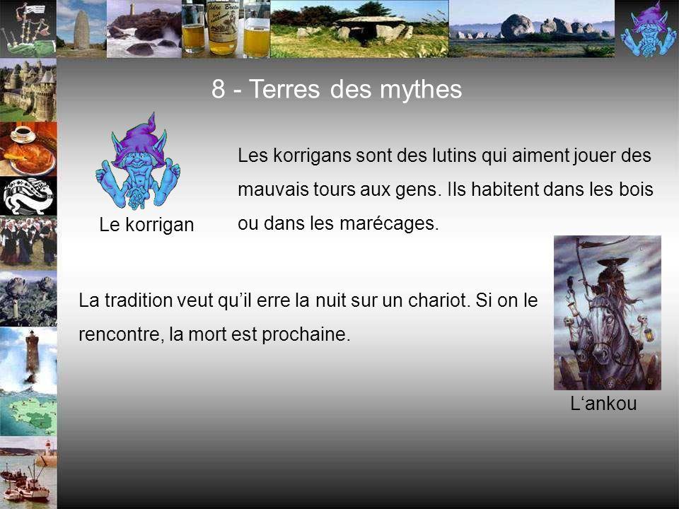 8 - Terres des mythes Les korrigans sont des lutins qui aiment jouer des mauvais tours aux gens. Ils habitent dans les bois ou dans les marécages.