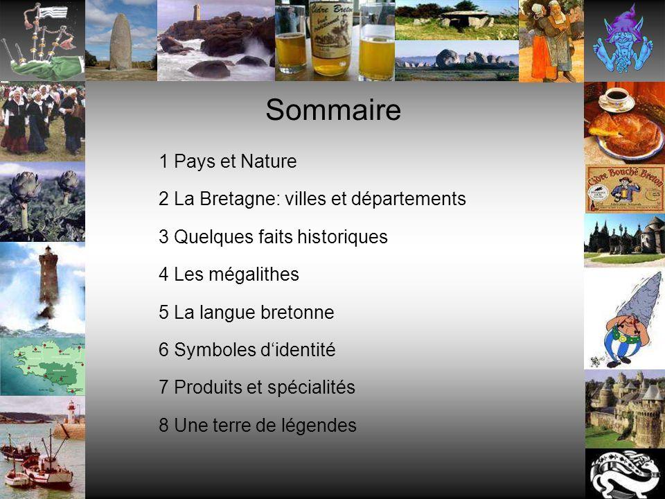 Sommaire 1 Pays et Nature 2 La Bretagne: villes et départements