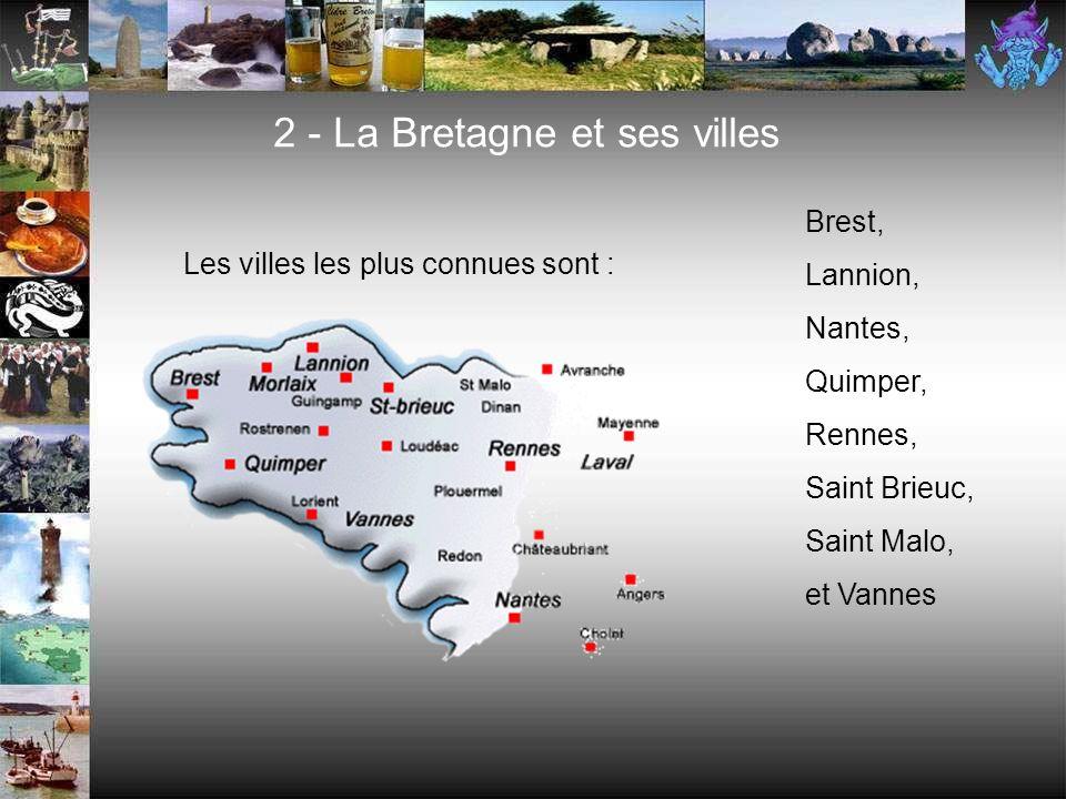 2 - La Bretagne et ses villes