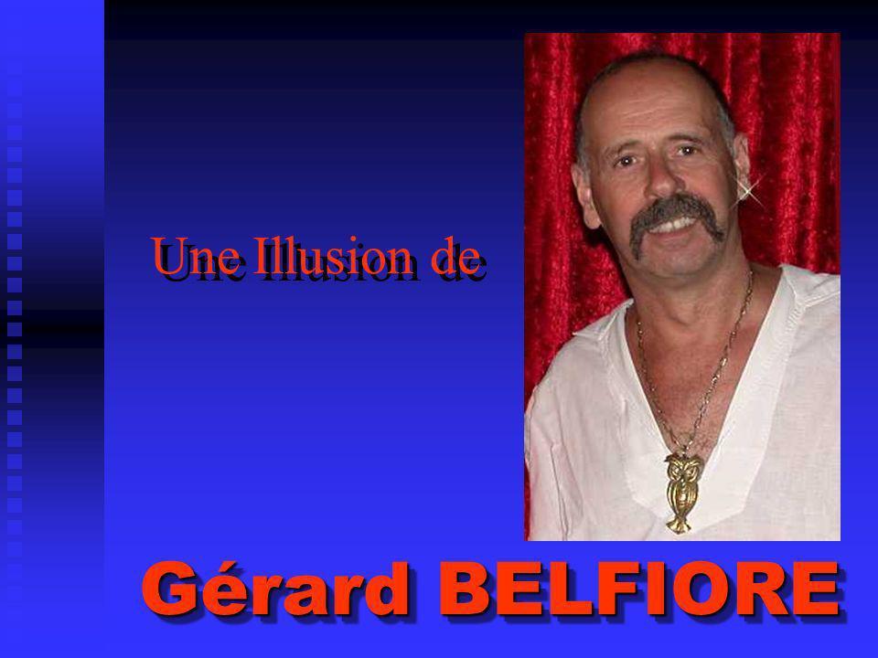 Une Illusion de Gérard BELFIORE