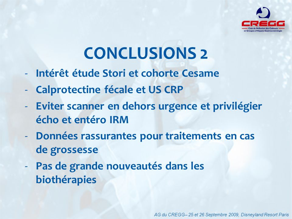 CONCLUSIONS 2 Intérêt étude Stori et cohorte Cesame