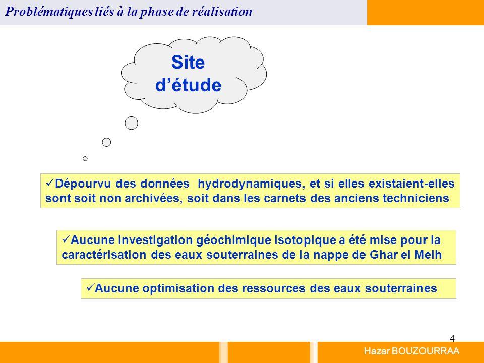 Site d'étude Problématiques liés à la phase de réalisation