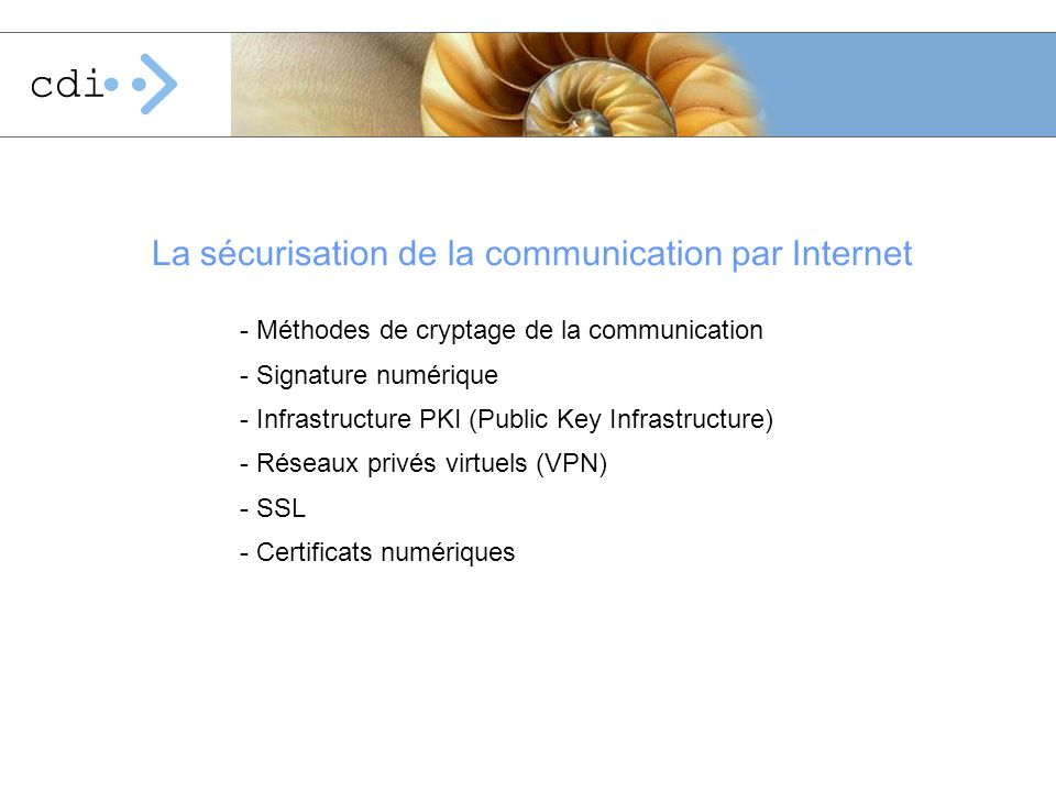 La sécurisation de la communication par Internet